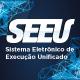 Sistema Eletrônico de Execução Unificado - SEEU