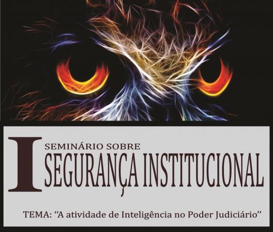 Programação contará com palestrantes de renome, especialistas no tema da segurança e serviço de inteligência