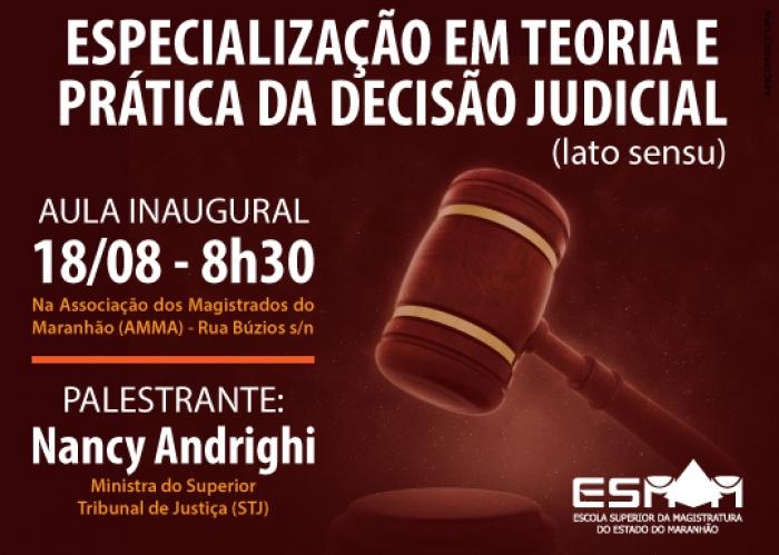 As aulas ocorrerão na cidade de São Luís, na sede da ESMAM