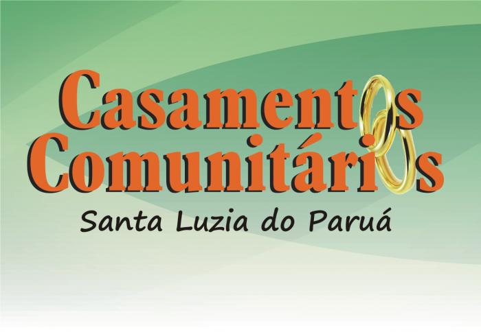 """Projeto """"Casamentos Comunitários"""" na Comarca de Santa Luzia do Paruá está com inscrições abertas."""