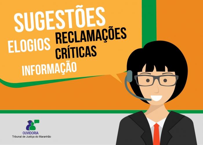 Pela Ouvidoria é possível pedir informações, tirar dúvidas, fazer reclamações e dar sugestões. Arte: Carlos Eduardo Sales/ Asscom TJMA