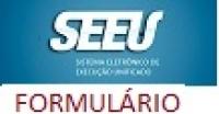 Formulário SEEU